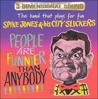 People Are Funnier Than Anybody by Spike Jones (CD, Apr-1998, Avid)