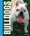 Bulldogs by Tammy Gagne (Hardback, 2008)