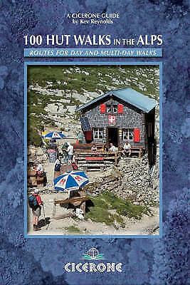 100 Hut Walks In The Alps: Routes For Day And Multi-day Walks (cicerone Mountain Prijsafspraken Volgens Kwaliteit Van Producten