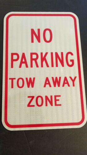 "No Parking Tow Away Zone Sign 12"" x 18"" Heavy Gauge Aluminum Sign"