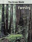 Forestry by Catherine Raven (Hardback, 2006)