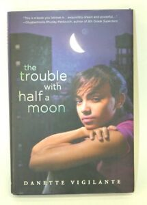 THE-TROUBLE-WITH-HALF-A-MOON-Young-Adults-BOOK-Teen-Literature-Loss-amp-Healing
