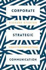 Strategic Corporate Communication by Richard Stanton (Paperback, 2016)