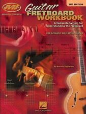 Guitar Fretboard Workbook : A Complete System for Understanding the Fretboard P for Acoustic or Electric Guitar (2003, Paperback, Revised)