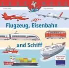 Flugzeug, Eisenbahn und Schiff / Lesemaus Bd.153 von Frank Littek (2014, Taschenbuch)