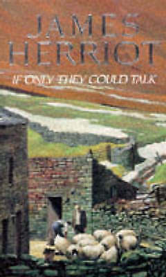 """AS NEW"" Herriot, James, If Only They Could Talk Book"