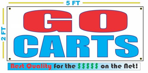 GO CARTS Banner Sign NEW Larger Size SUPER High Quality!