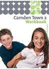 Camden Town 2. Workbook. Realschule und verwandte Schulformen von Christoph Edelhoff (2006, Geheftet)