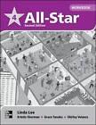 All Star 4 Workbook by Kristin D. Sherman, Linda Lee, Shirley Velasco, Grace Tanaka (Paperback, 2010)