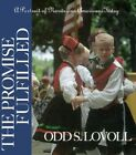 The Promise Fulfilled: Portrait of Norwegian Americans Today by Odd Sverre Lovoll (Hardback, 1998)
