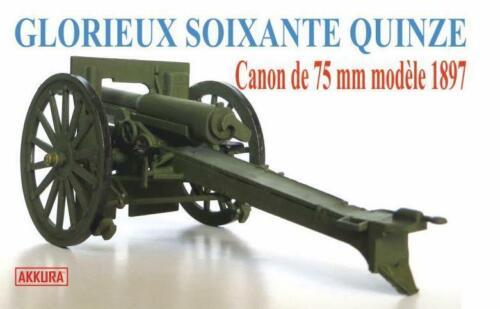 WW I FRENCH GUN #35501 AKKURA LIM Canon de 75mm modele 1897 //SCHNEIDER// ED.
