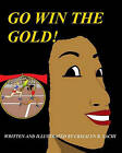 Go Win the Gold: Christian Version by Crisalyn B Sachi (Paperback / softback, 2009)