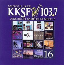 KKSF 103.7 FM Sampler for AIDS Relief, Vol. 16 by Various Artists (CD, Jun-2006, KKSF)