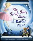 The Tooth Fairy Meets El Raton Perez by Rene Colato Lainez (Hardback, 2010)