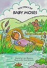The Story Of Baby Moses  My First Bible Stories Board Books