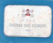 GRAVES GCC VIEILLE ETIQUETTE CHATEAU PAPE CLEMENT 1905 73  CL  RARE §16/0916§