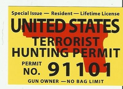 UNITED STATES TERRORIST HUNITING PERMIT NO BAG LIMIT BUMPER STICKER