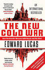 The New Cold War: How the Kremlin Menaces Both Russia and the West by Edward Lucas (Paperback, 2009)