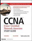 CCNA - Cisco Certified Network Associate Study Guide: Exam 640-802 by Todd Lammle (Paperback, 2007)
