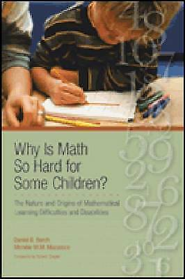 Why is Math So Hard for Some Children?: The Nature and Origins of...