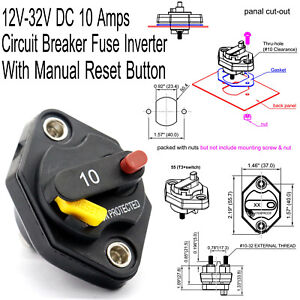 Circuit Breaker Fuse Inverter Manual Reset Button Auto 12V-32V DC 10 Amps |  eBayeBay