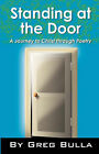 Standing at the Door by Greg Bulla (Paperback / softback, 2005)