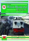The Welsh Highland Railway: Ain't No Stopping Us Now!: v. 3 by John Stretton (Paperback, 2009)