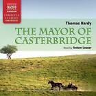 The Mayor of Casterbridge by Thomas Hardy (CD-Audio, 2010)
