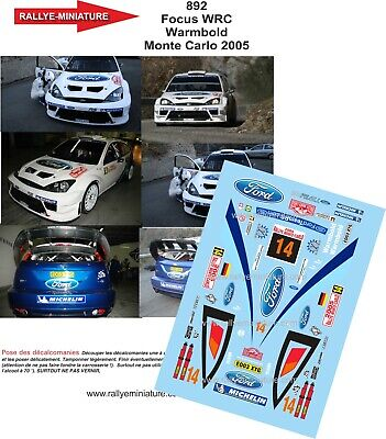 DECALS 1//32 REF 892 FORD FOCUS WRC WARMBOLD RALLYE MONTE CARLO 2005 RALLY