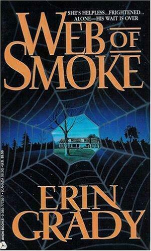 Web of Smoke by Erin Grady (1994, Paperback)