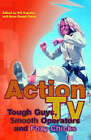 Action TV: Tough-guys, Smooth Operators and Foxy Chicks by Taylor & Francis Ltd (Hardback, 2001)