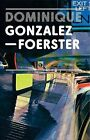 Dominique Gonzalez-Foerster by Tate Publishing (Paperback, 2008)