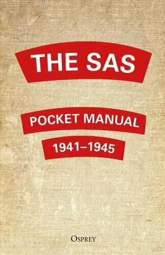 The SAS Pocket Manual 1941-1945 by Christopher Westhorp 9781472841421