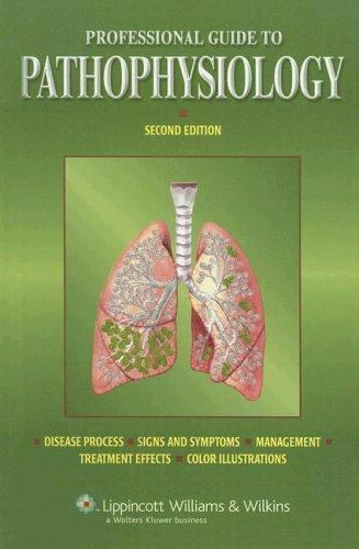 PROFESSIONAL GUIDE TO PATHOPHYSIOLOGY PROFESSIONAL GUIDE SERIES