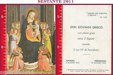 634 SANTINO HOLY CARD 50 ° ANNIVERSARIO SACERDOZIO FERRANDINA MT 1990