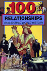 100 Relationships by First Last, Samuel Willard Crompton (Paperback / softback, 2015)