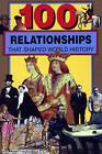 100 Relationships by First Last, Samuel Willard Crompton (Paperback / softback, 2015)