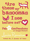 Are These My Basoomas I See Before Me?: Book 10 by Louise Rennison (Hardback, 2009)