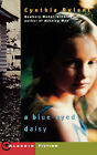 A Blue-Eyed Daisy by Cynthia Rylant (Paperback, 2001)