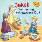 Jakob übernachtet bei Oma und Opa von Sandra Grimm (2013, Gebundene Ausgabe)