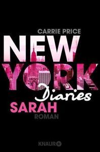 New-York-Diaries-Sarah-von-Carrie-Price-2017-Taschenbuch