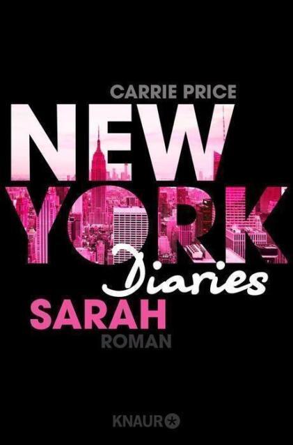 New York Diaries – Sarah von Carrie Price (2017, Taschenbuch)