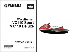 yamaha waverunner vx110 sport vx110 deluxe service repair manual rh ebay com owner's manual yamaha vx 110 2008 yamaha vx110 service manual