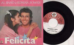 AL-BANO-ROMINA-POWER-disco-45-giri-STAMPA-ITALIANA-Felicita-SANREMO-1982