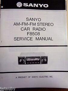 sanyo vintage car radio service manual f8508 ebay rh ebay com Audiovox Car Stereo 8 Track Radio Old Sanyo Stereo