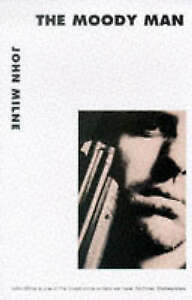MOODY-MAN-THE-John-Milne-Used-Good-Book