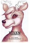 Vixen by J E Barton (Hardback, 2010)