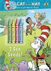 I See Seeds! (Dr. Seuss/Cat in the Hat) by Golden Books (Paperback / softback)