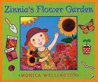 Zinnia's Flower Garden by Monica Wellington (Paperback / softback, 2007)