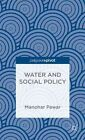 Water and Social Policy by Manohar Pawar (Hardback, 2014)